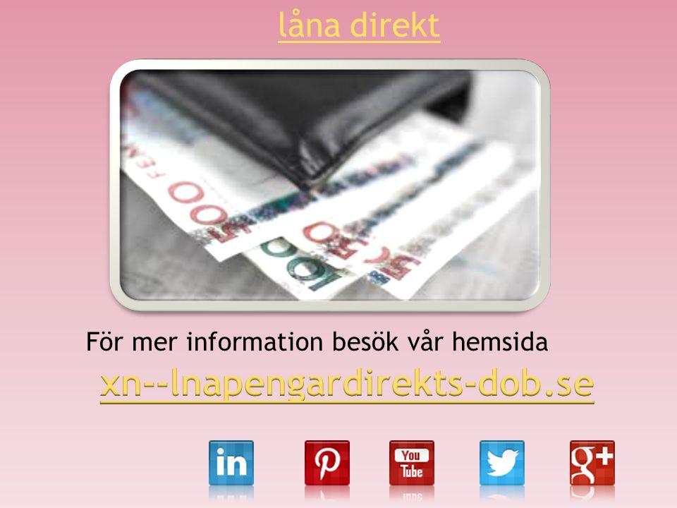 För mer information besök vår hemsida låna direkt
