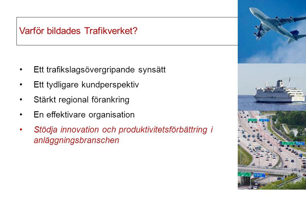 Varför bildades Trafikverket.