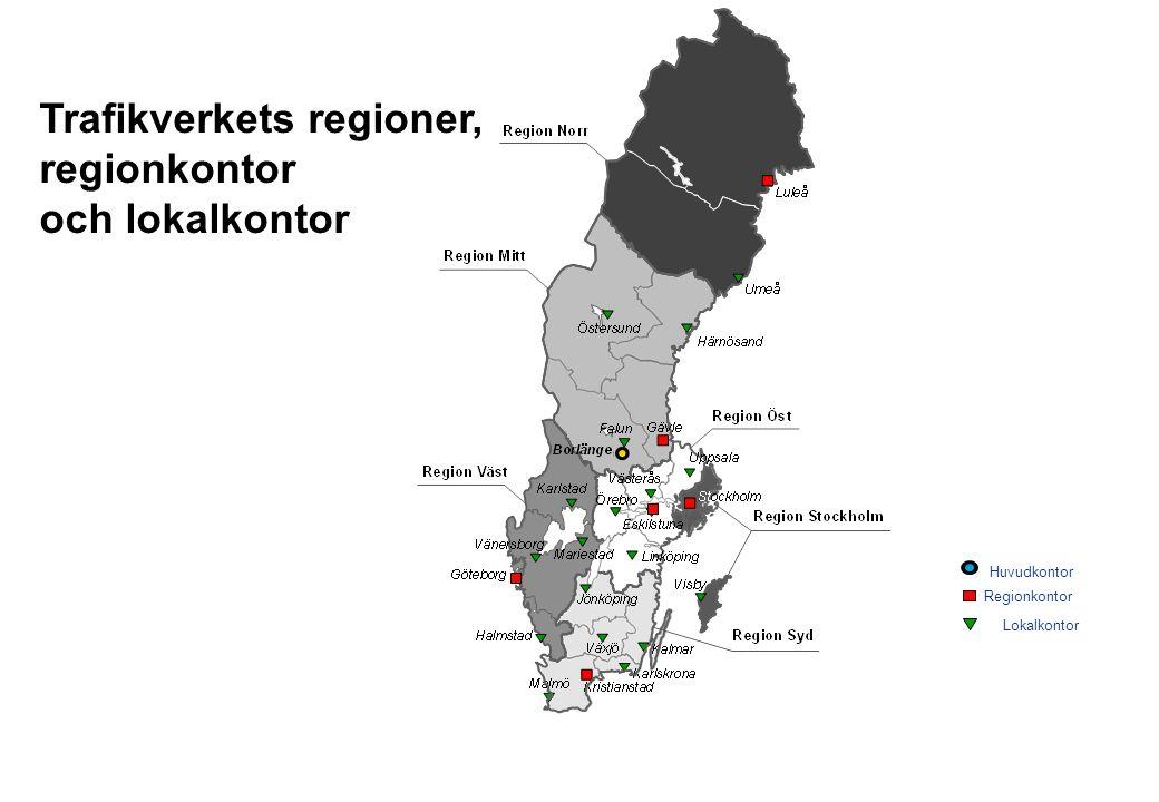 Trafikverkets regioner, regionkontor och lokalkontor Regionkontor Huvudkontor Lokalkontor 2016-09-219