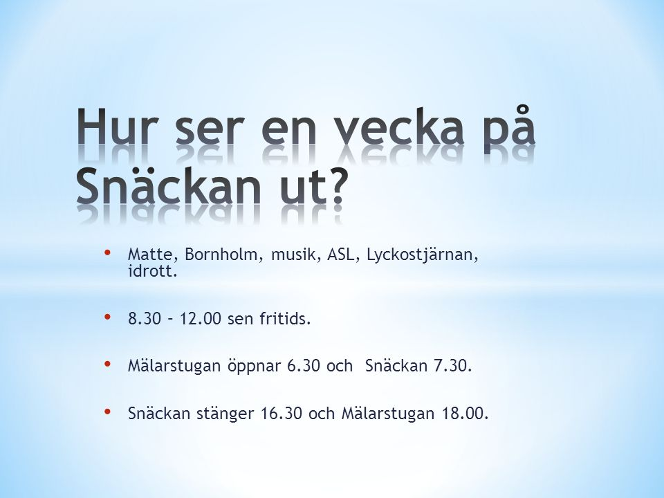 Matte, Bornholm, musik, ASL, Lyckostjärnan, idrott.