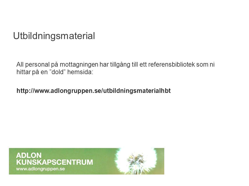 """All personal på mottagningen har tillgång till ett referensbibliotek som ni hittar på en """"dold"""" hemsida: http://www.adlongruppen.se/utbildningsmateria"""