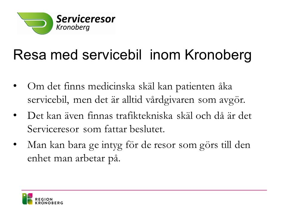 Resa med servicebil inom Kronoberg.