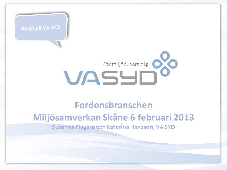 VA SYD kort presentation Va-lagen, ABVA + Tilläggsbestämmelser VA SYDs uppströmsarbete Fordonstvätt, oljeavskiljare, skurvatten, transportföretag Katarina - EnvoMap