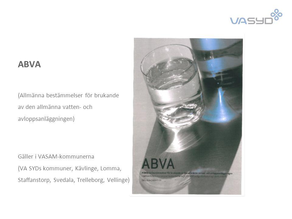 Tilläggsbestämmelser till ABVA Innehåller krav på avloppsvattens kvalitet från industrier och yrkesmässiga verksamheter Det finns ingen rätt att få släppa ut föroreningar upp till krav-värdena VA SYD gör i varje enskilt fall en bedömning av vilka ämnen som kan accepteras i en avloppsvattenström och i vilka halter