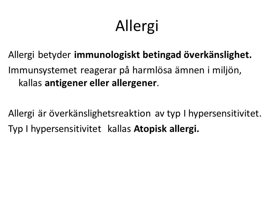 Allergi Allergi betyder immunologiskt betingad överkänslighet. Immunsystemet reagerar på harmlösa ämnen i miljön, kallas antigener eller allergener. A
