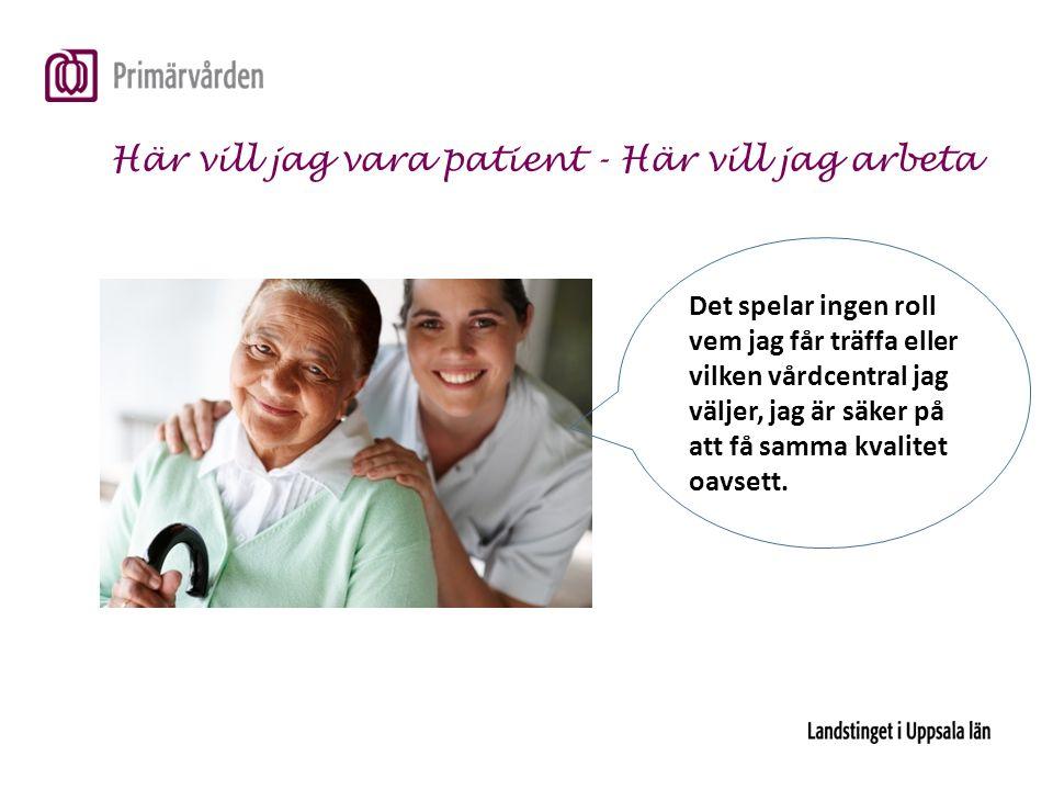 Är vi så bra vi kan bli för våra patienter?