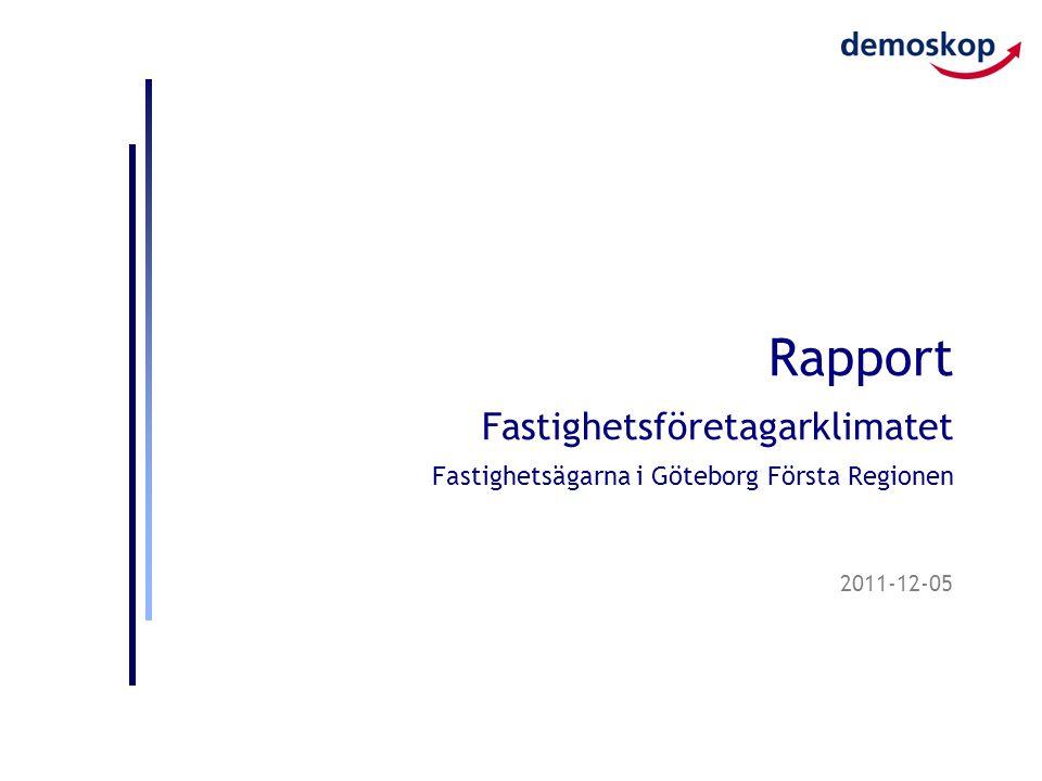 2011-12-05 Rapport Fastighetsföretagarklimatet Fastighetsägarna i Göteborg Första Regionen