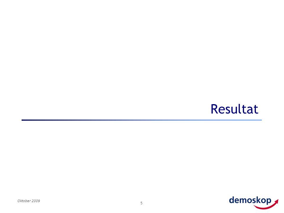 Oktober 2009 5 Resultat