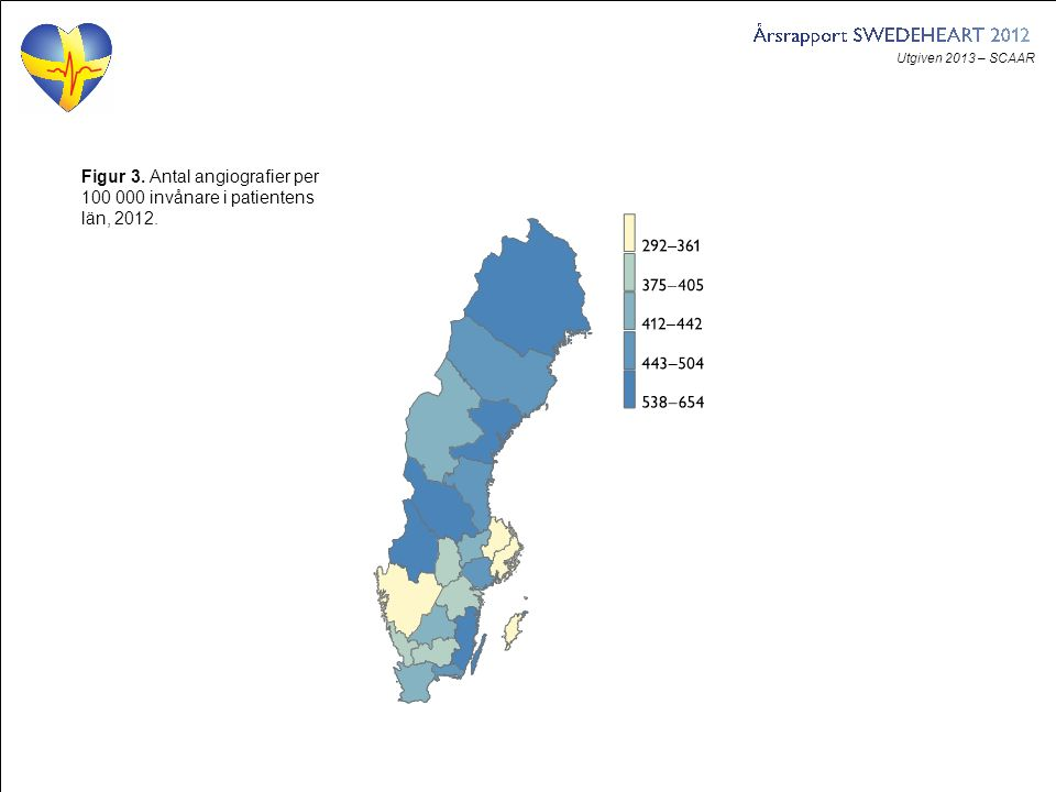 Utgiven 2013 – SCAAR Figur 3. Antal angiografier per 100 000 invånare i patientens län, 2012.