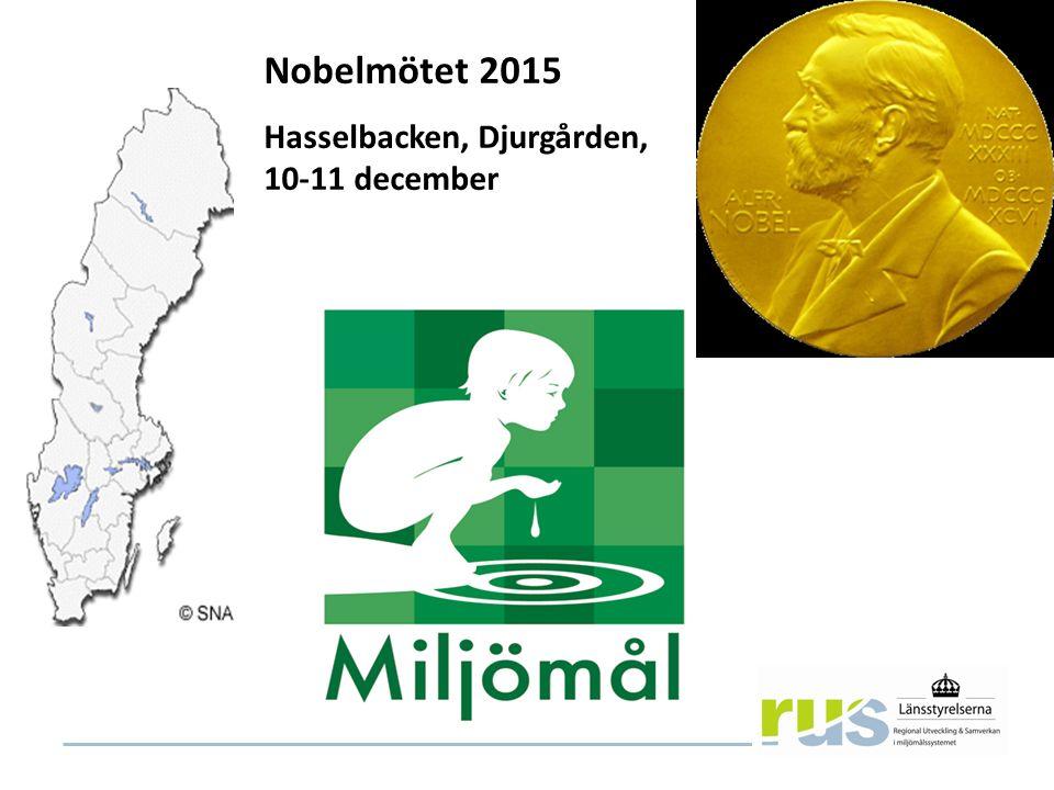 Nobelmötet 2015 Hasselbacken, Djurgården, 10-11 december