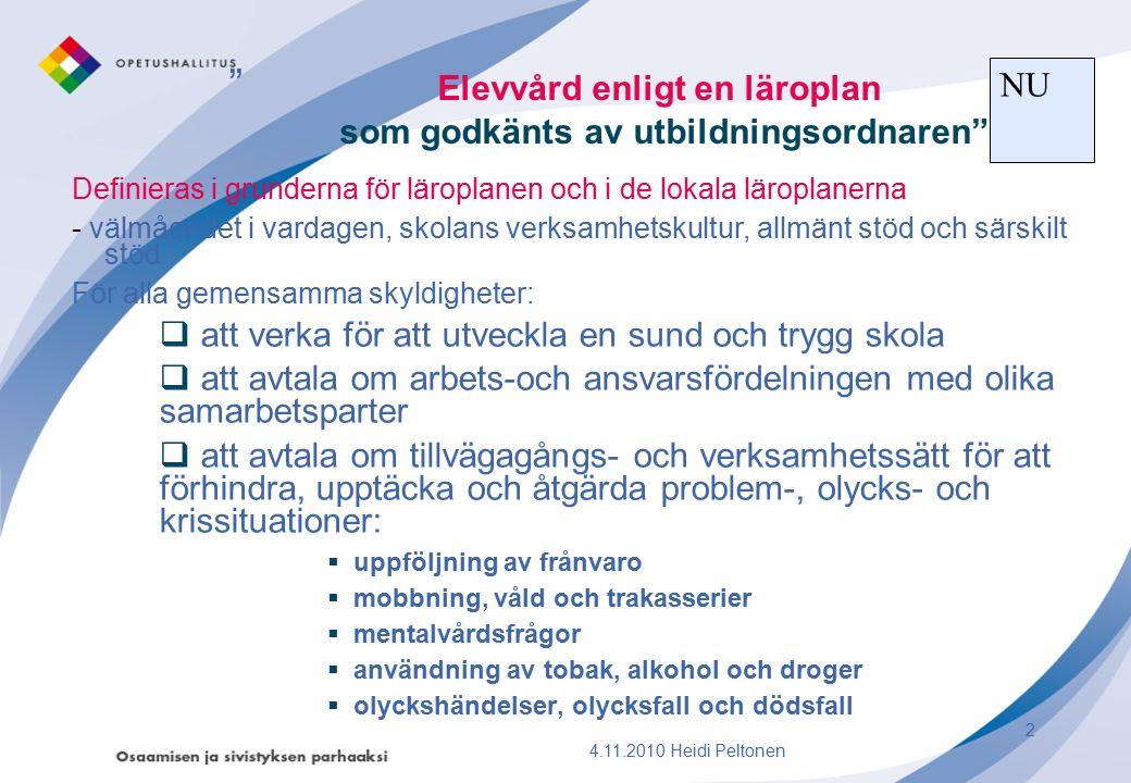 Sammanjämkning av överlappande delar  räddningsplanen  läroplanen  gemensamma mål, kontinuiteten i säkerhetsfrämjandet SKOLANS SÄKERHETSPÄRM  uppbyggnad  innehåll  innehåll som är öppet för alla  avgränsat innehåll: särskilda ansvarspersoner Heidi Peltonen 200943