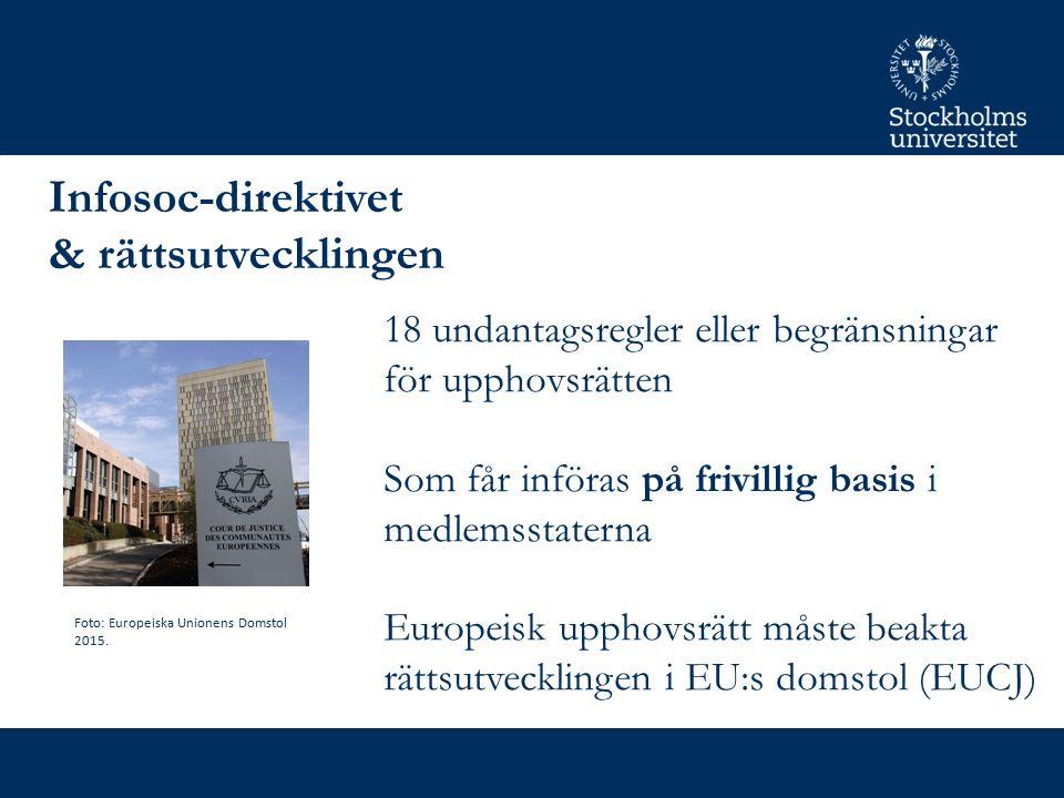 Upphovsrätt i Bryssel Digital Single Market Sannolikt görs 5-6 av undantagsreglerna i Infosoc obligatoriska (Access to knowledge) Partigrupperna splittrade Nationalistiska och regionalpolitiska hänsyn Stakeholders & lobbying Foto: EU-parlamentet.