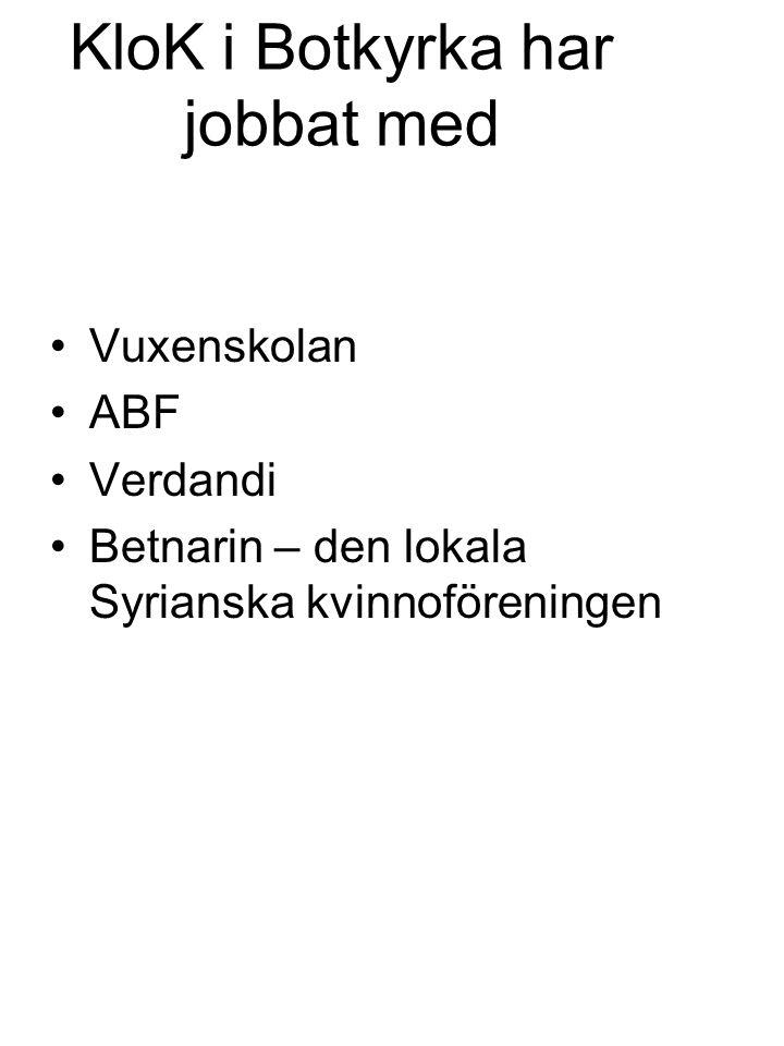 KloK i Botkyrka har jobbat med Vuxenskolan ABF Verdandi Betnarin – den lokala Syrianska kvinnoföreningen