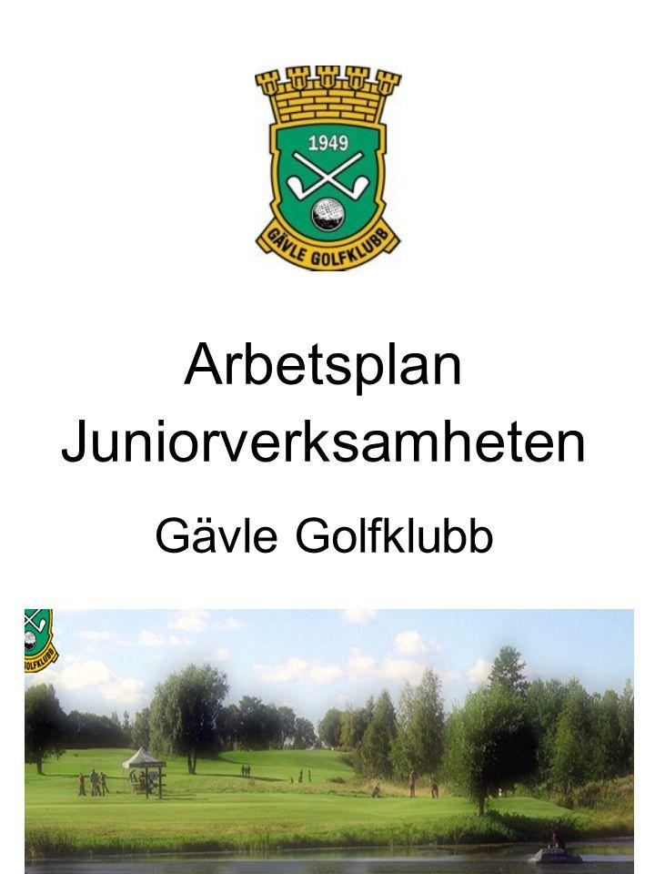 Arbetsplan Juniorverksamheten Gävle Golfklubb