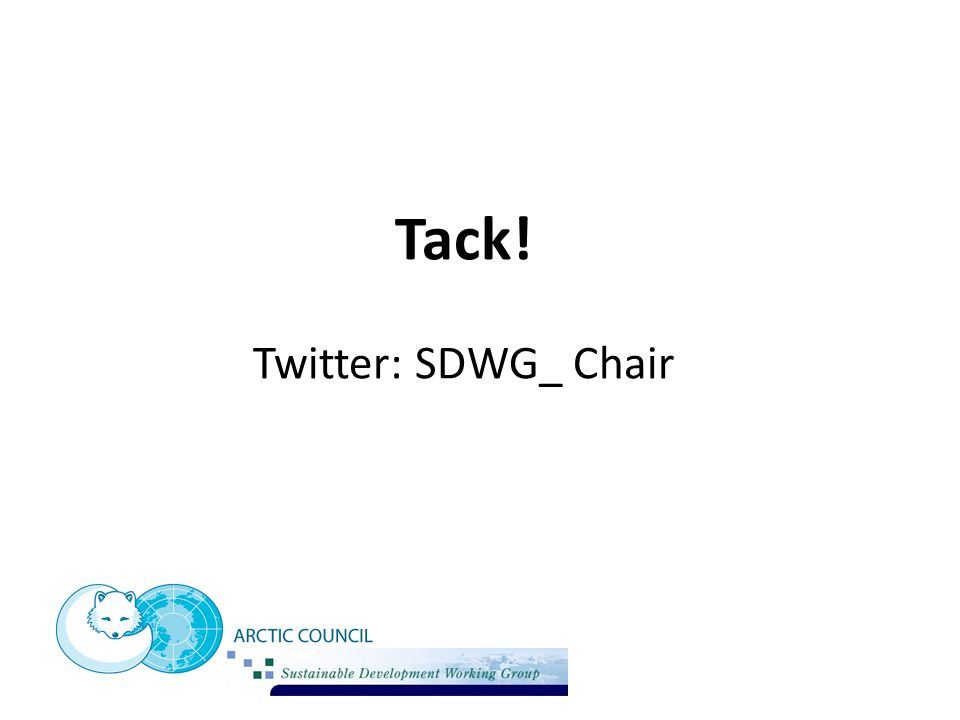 Tack! Twitter: SDWG_ Chair