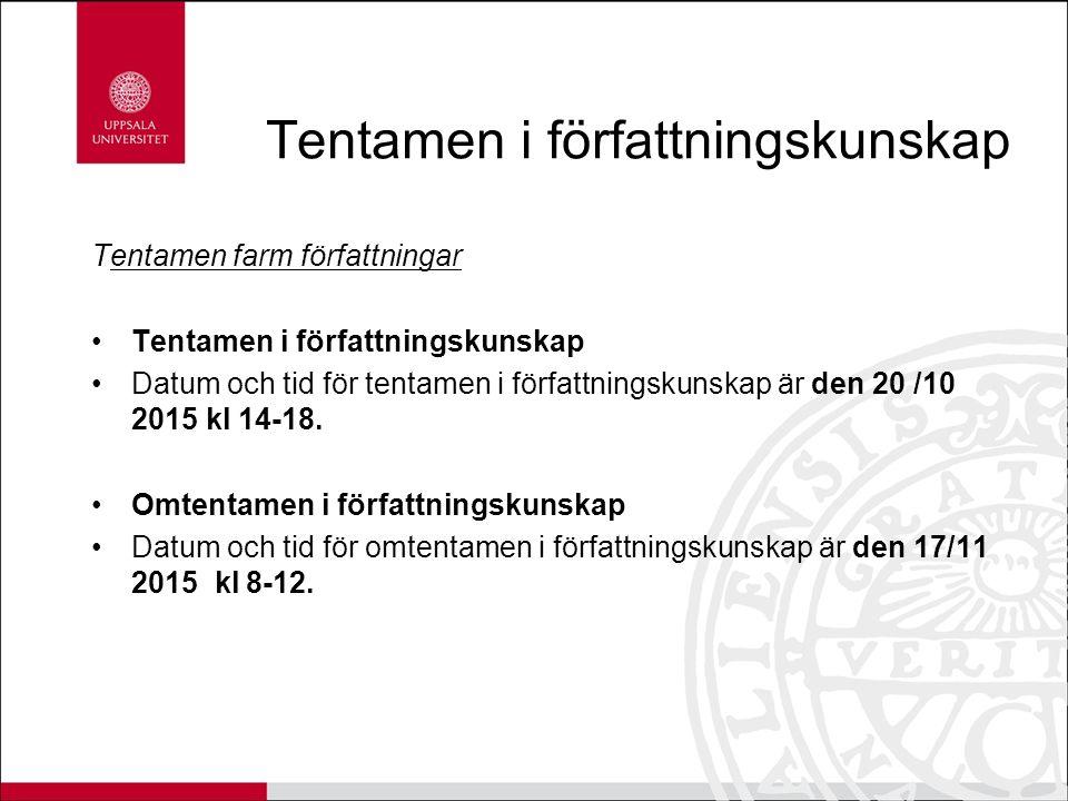Tentamen i författningskunskap Tentamen farm författningar Tentamen i författningskunskap Datum och tid för tentamen i författningskunskap är den 20 /10 2015 kl 14-18.