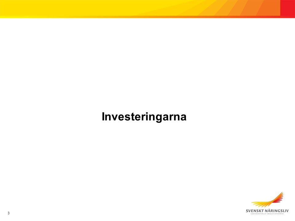 3 Investeringarna
