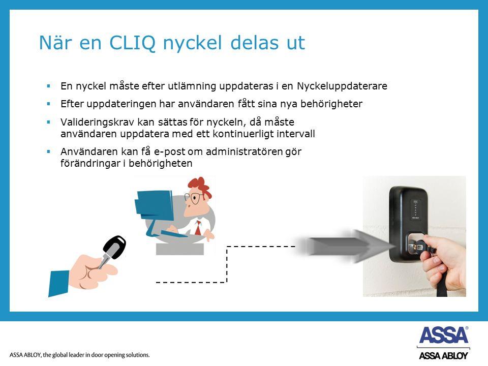 När en CLIQ nyckel delas ut  En nyckel måste efter utlämning uppdateras i en Nyckeluppdaterare  Efter uppdateringen har användaren fått sina nya beh