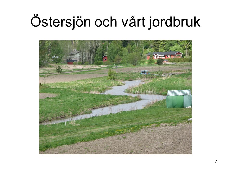 Östersjön och vårt jordbruk 7