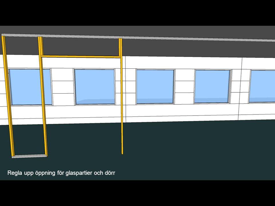 Regla upp öppning för glaspartier och dörr