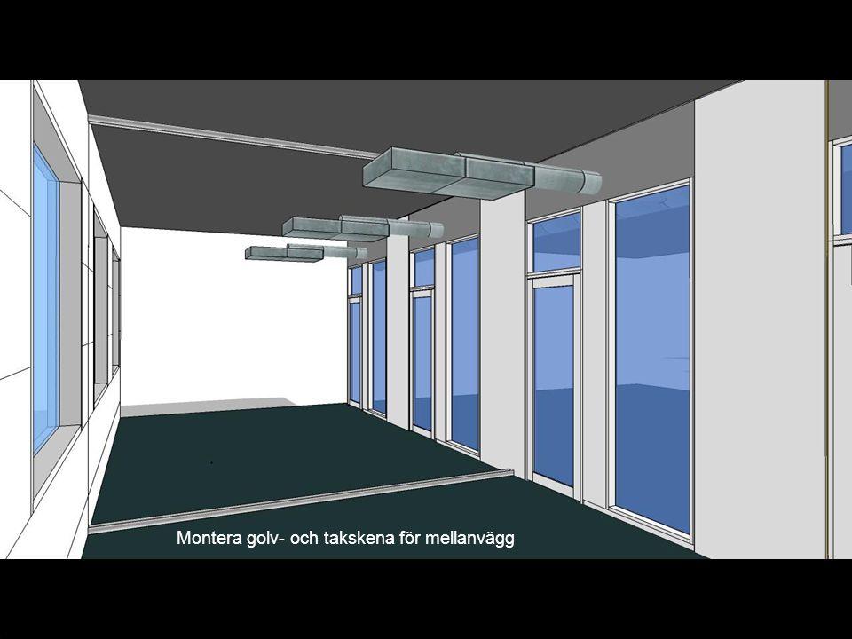Montera golv- och takskena för mellanvägg