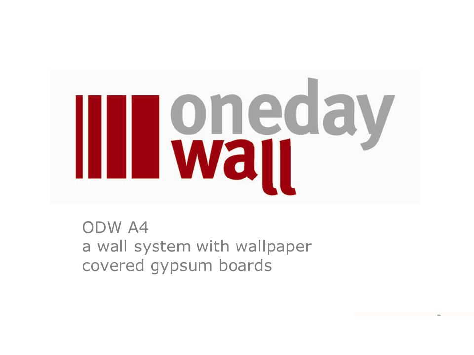 ODW A4 a wall system with wallpaper covered gypsum boards