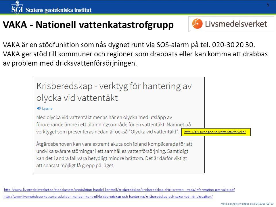 mats.oberg@swedgeo.se/SGI/2016-03-20 6 MSB2:4 utvecklingsprojekt 2014-2015 Sammanställning av data från geodata.se/Geodataportalen samt Geodatasamverkan Tre moderna rikstäckande webbapplikationer RTJ FÄLT, GEOSTAB och VAKASTAB.