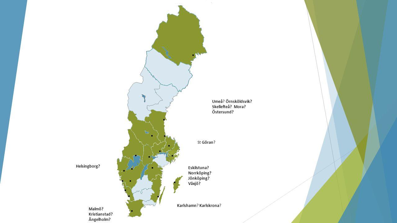 St Göran. Umeå. Örnsköldsvik. Skellefteå. Mora.