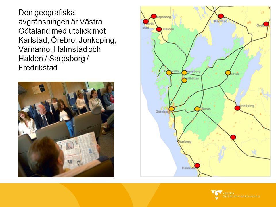 Den geografiska avgränsningen är Västra Götaland med utblick mot Karlstad, Örebro, Jönköping, Värnamo, Halmstad och Halden / Sarpsborg / Fredrikstad