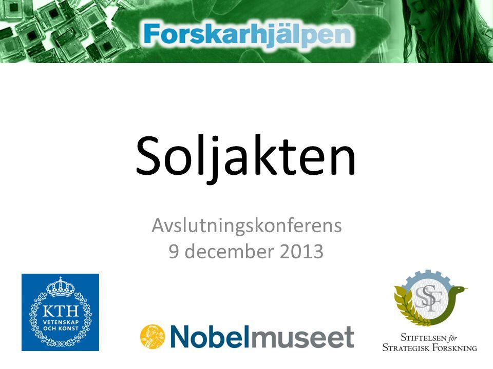 Soljakten Avslutningskonferens 9 december 2013