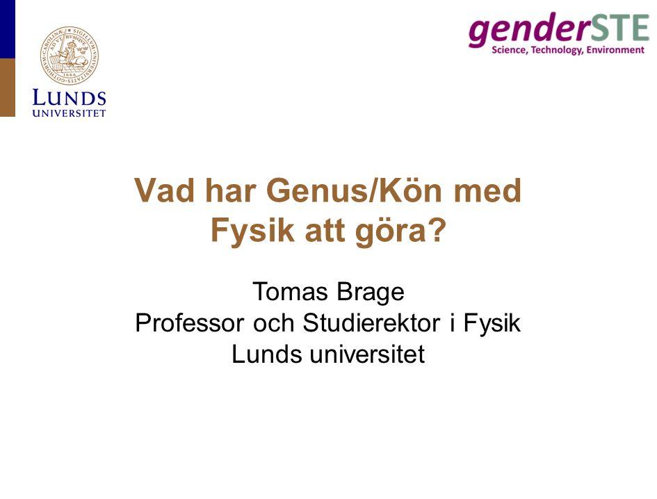 Vad har Genus/Kön med Fysik att göra.