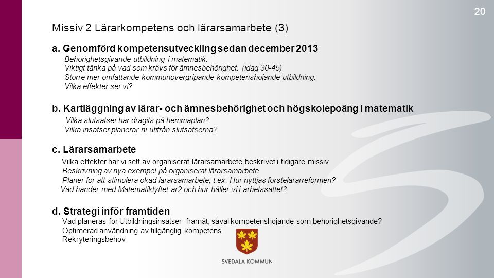 20 Missiv 2 Lärarkompetens och lärarsamarbete (3) a.