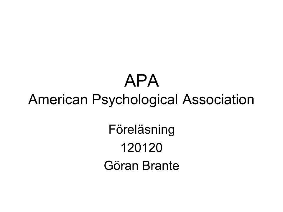 APA American Psychological Association Föreläsning 120120 Göran Brante