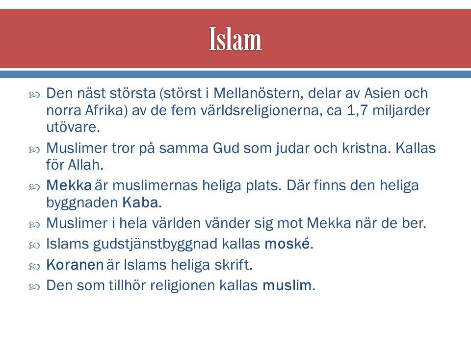  Muhammed föddes i Mekka i Arabien, ca 570.