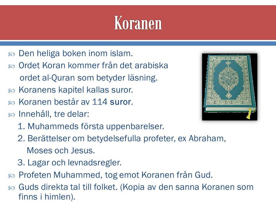  Man ska helst läsa Koranen på arabiska.