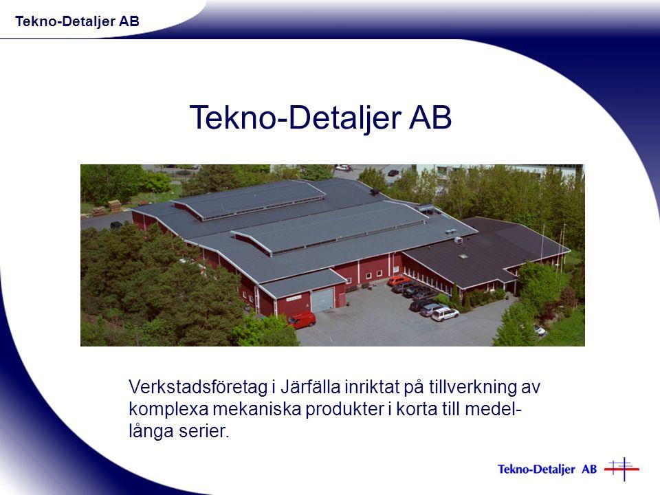 Verkstadsföretag i Järfälla inriktat på tillverkning av komplexa mekaniska produkter i korta till medel- långa serier.