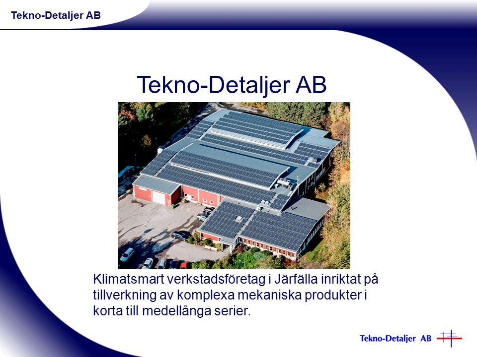 Klimatsmart verkstadsföretag i Järfälla inriktat på tillverkning av komplexa mekaniska produkter i korta till medellånga serier.