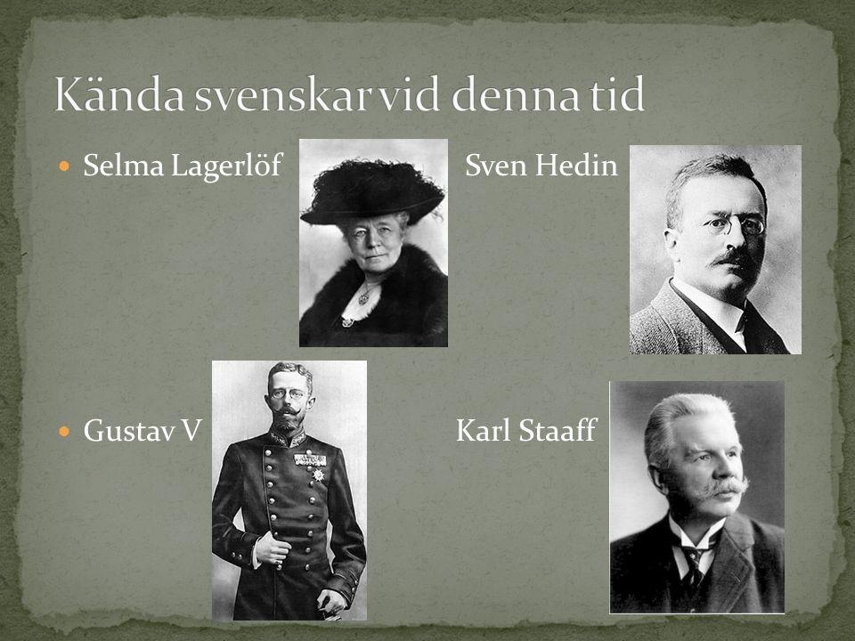 Selma Lagerlöf Sven Hedin Gustav V Karl Staaff