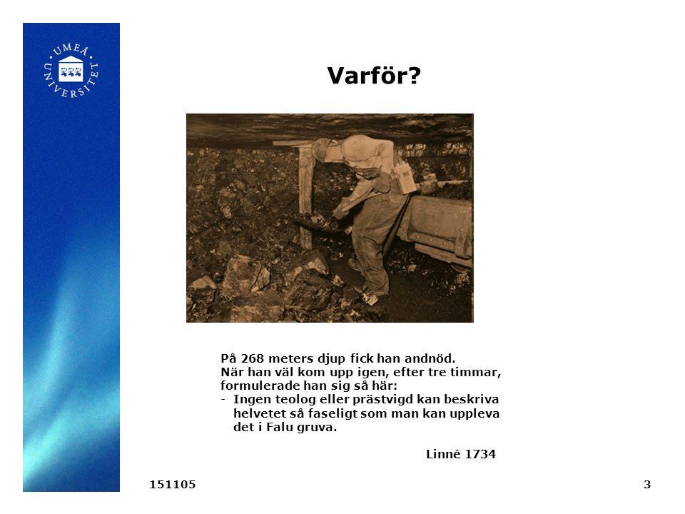 1511053 Varför. På 268 meters djup fick han andnöd.