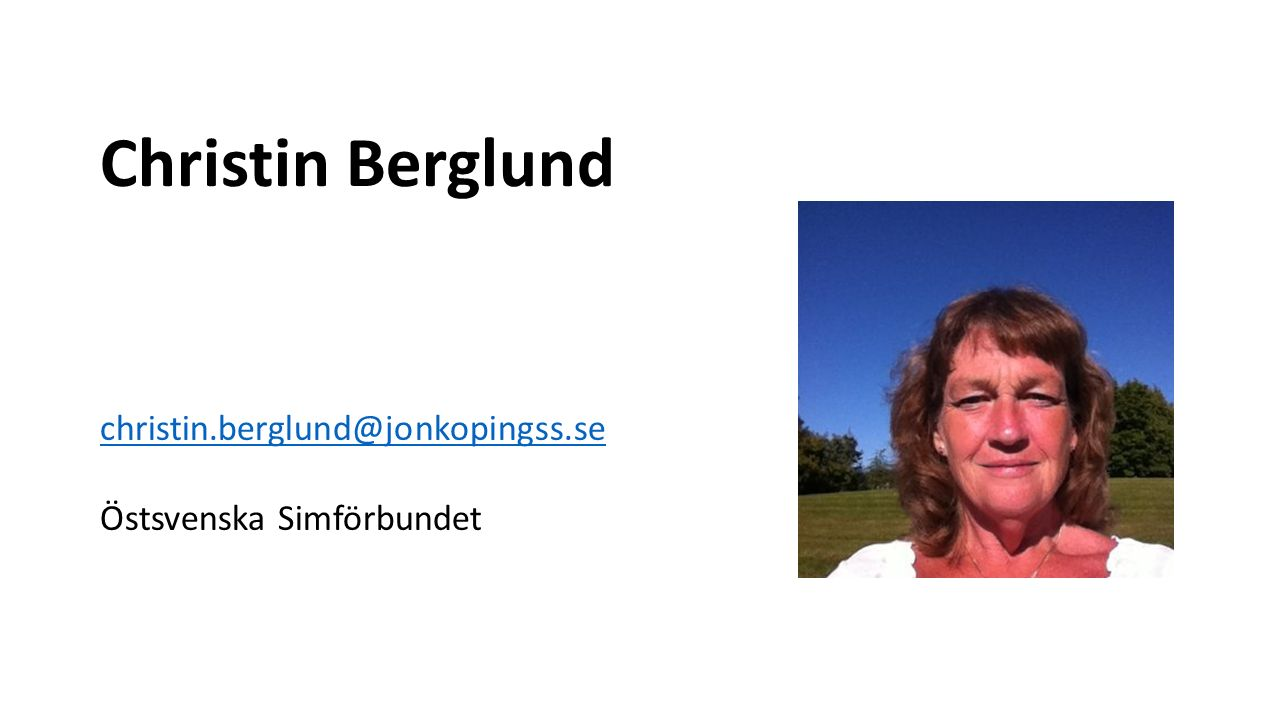 Christin Berglund christin.berglund@jonkopingss.se Östsvenska Simförbundet