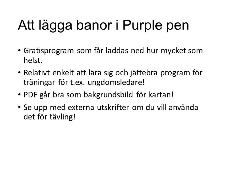 Att lägga banor i Purple pen Gratisprogram som får laddas ned hur mycket som helst.