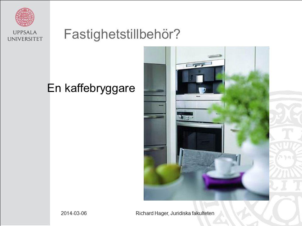 2014-03-06Richard Hager, Juridiska fakulteten Fastighetstillbehör? En kaffebryggare