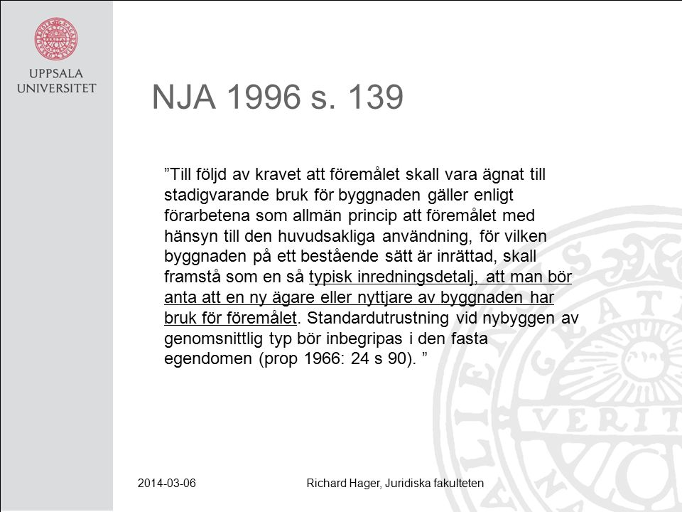 2014-03-06Richard Hager, Juridiska fakulteten NJA 1996 s.