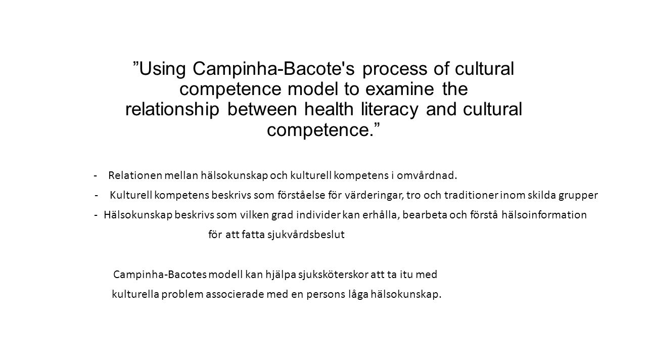 """Using Campinha-Bacote's process of cultural competence model to examine the relationship between health literacy and cultural competence."" - Relation"
