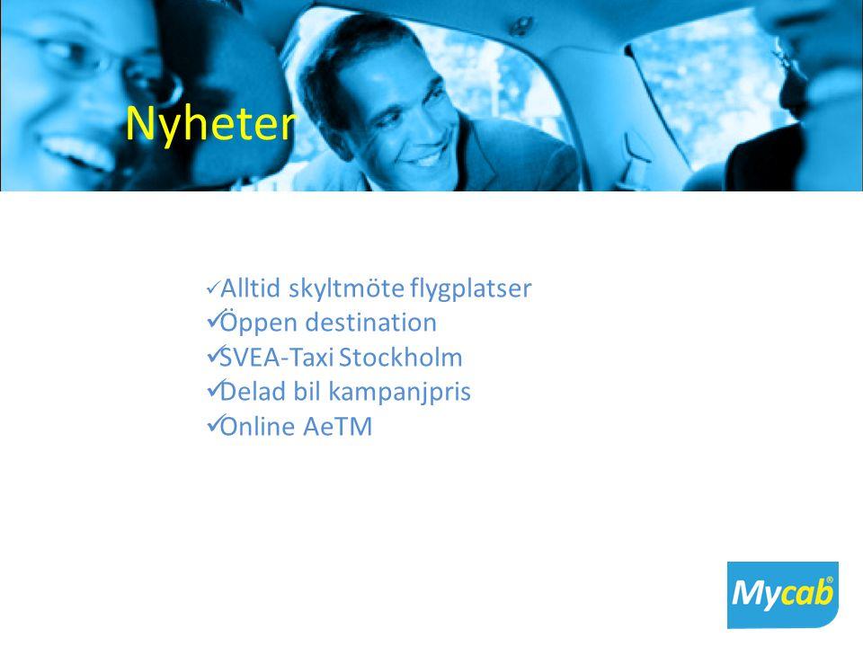 Nyheter Alltid skyltmöte flygplatser Öppen destination SVEA-Taxi Stockholm Delad bil kampanjpris Online AeTM