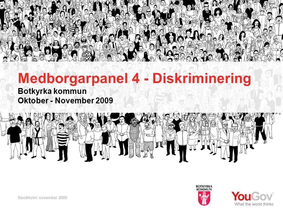 Botkyrka kommun © 2009 YouGov 22 SE2009-529-3 Medborgarpanel nr 4 - Diskriminering I vilka situationer har diskrimineringen skett Tittar på samma fråga på totalen utgör i kontakt med kommunen 7%.