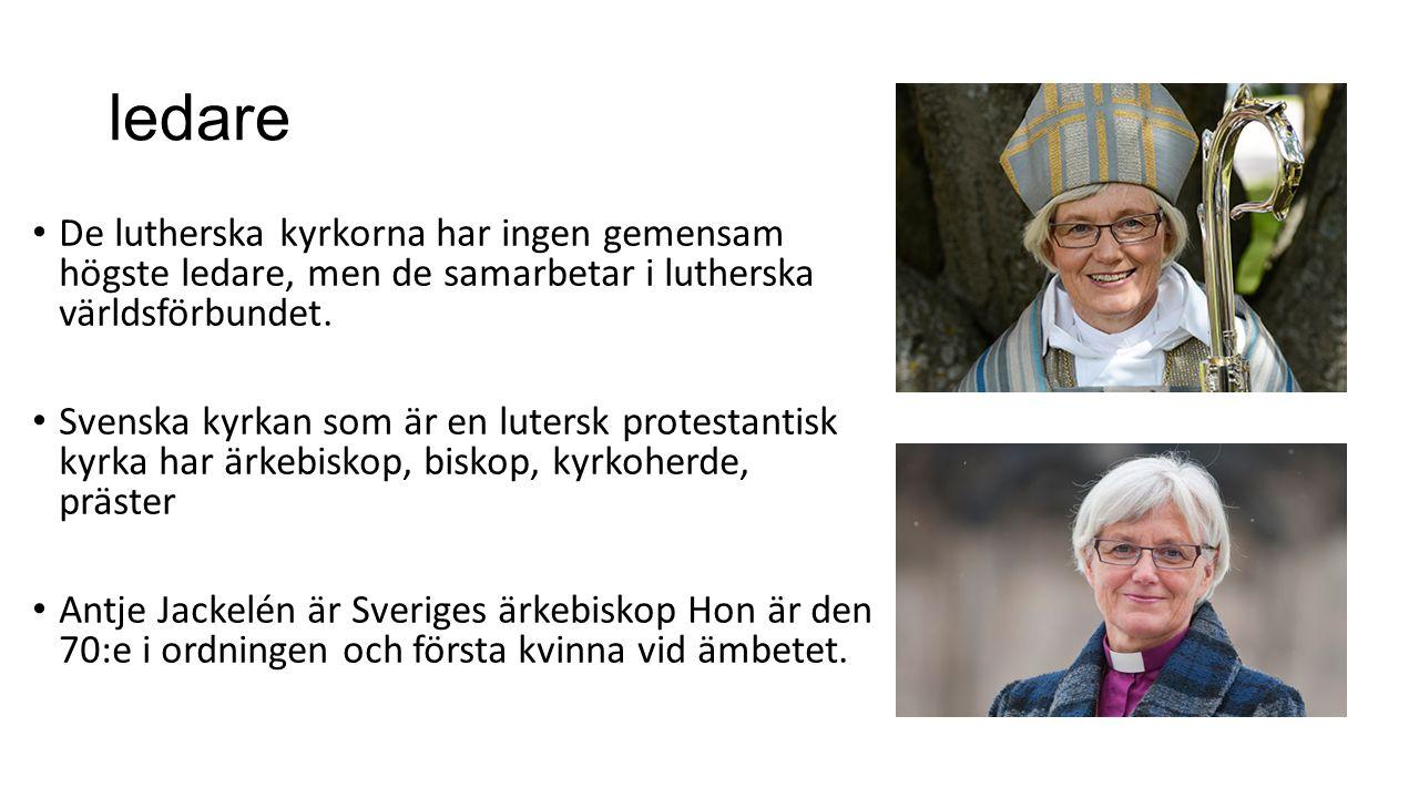 ledare De lutherska kyrkorna har ingen gemensam högste ledare, men de samarbetar i lutherska världsförbundet.
