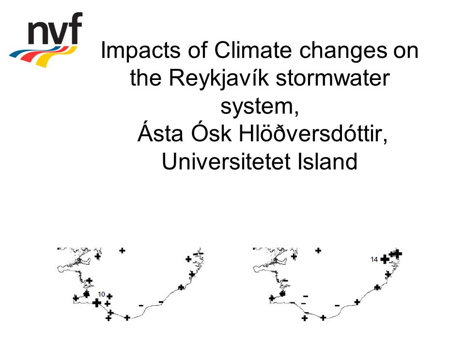 Impacts of Climate changes on the Reykjavík stormwater system, Ásta Ósk Hlöðversdóttir, Universitetet Island