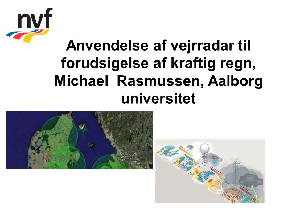 Anvendelse af vejrradar til forudsigelse af kraftig regn, Michael Rasmussen, Aalborg universitet