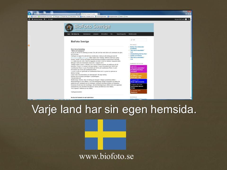 www.biofoto.se Varje land har sin egen hemsida.